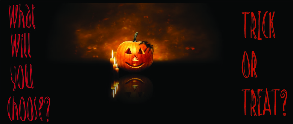 Halloween Trick or Treat Promotion