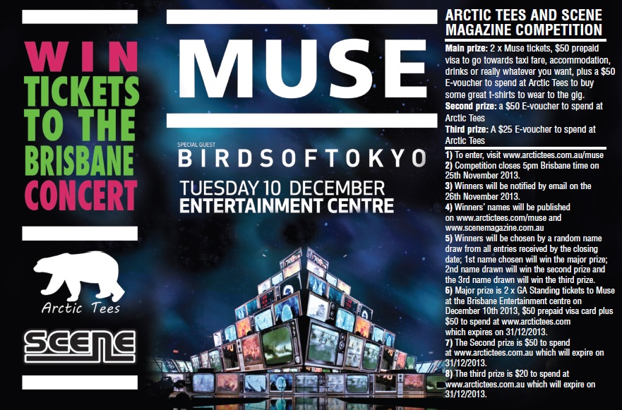 Win a Double pass to see muse in Brisbane 10 December 2013 thanks to Arctic Tees & Scene Magazine